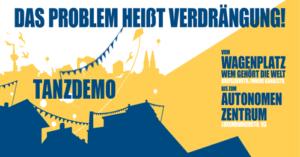 Demo: Das Problem heißt Verdrängung @ Wagenplatz Wem Gehört Die Welt | Köln | Nordrhein-Westfalen | Deutschland