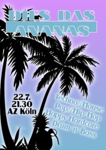 Dies, das Ananas ?! Soli-Party @ Autonomes Zentrum Köln | Köln | Nordrhein-Westfalen | Deutschland