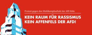 Kein Raum für Rassismus. Protest gegen Wahlkampfauftakt der AfD @ Neumarkt, Köln | Köln | Nordrhein-Westfalen | Deutschland