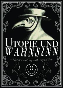Utopie und Wahnsinn
