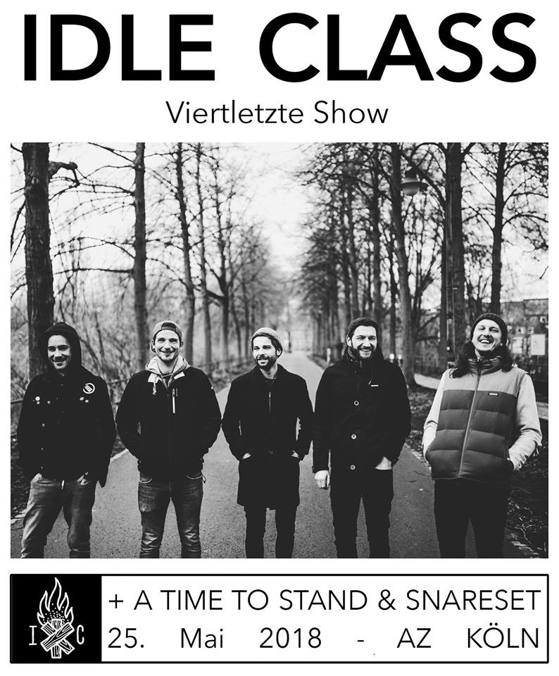 Idle Class // Snareset // A Time To Stand