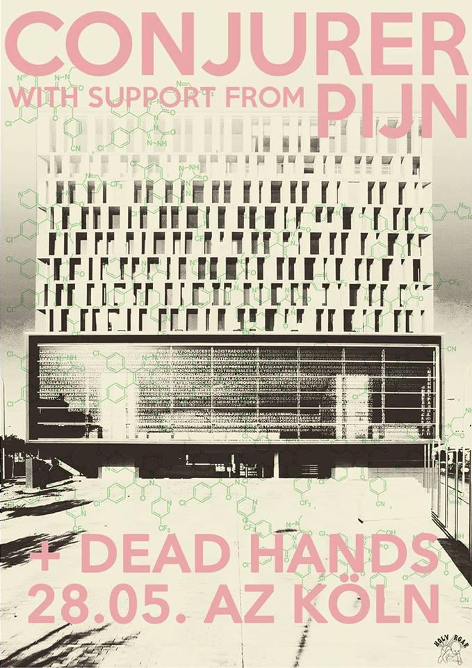 Conjurer // Pijn // Dead Hands