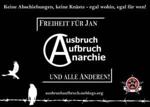 Ausbruch, Aufbruch, Anarchie – Freiheit für Jan und alle anderen