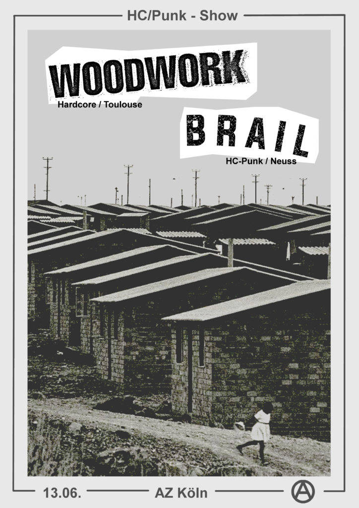HC-Punk Show: Woodwork / Brail