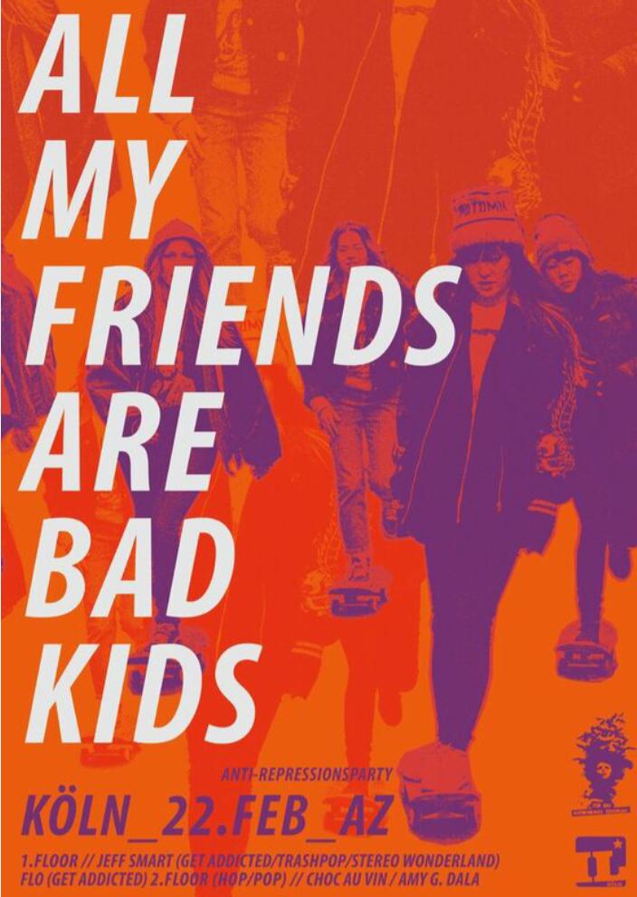 All my friends are bad kids - Anti-Repressionsparty @ Nantoka Bar und Konzertraum
