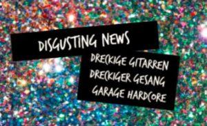 Konzert: Disgusting News